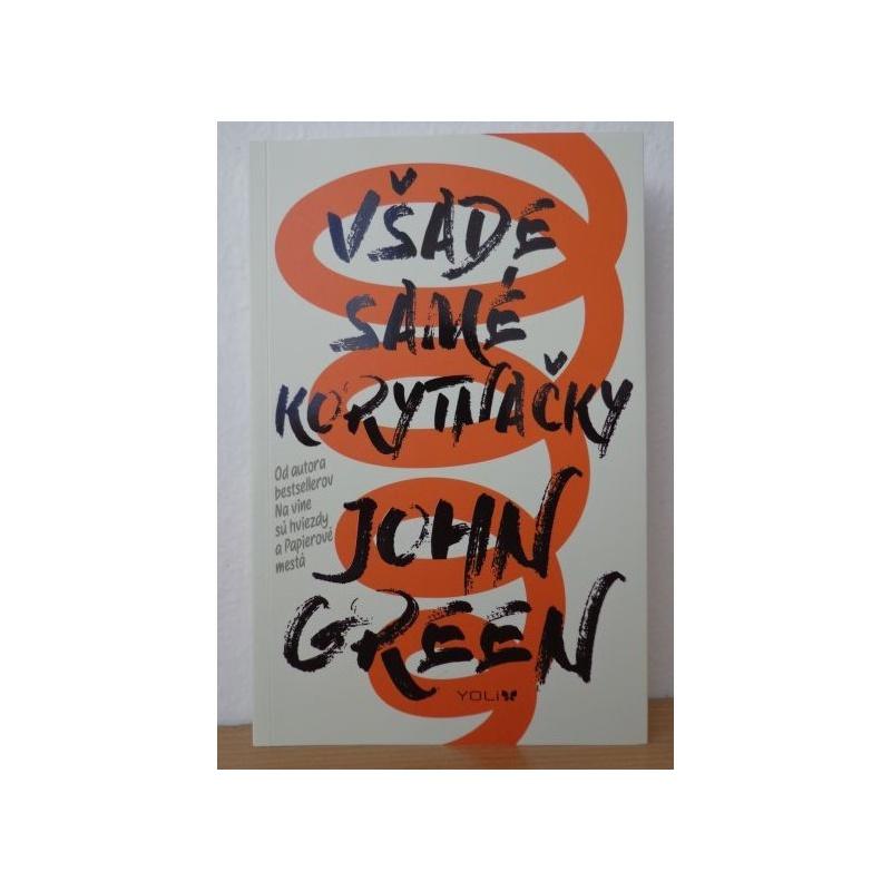 Kniha:  Všade samé korytnačky - John Green