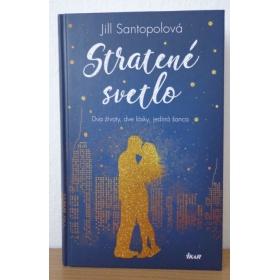 Kniha:  Stratené svetlo - Jill Santopolová
