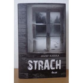 Kniha:  Strach - Jozef Karika