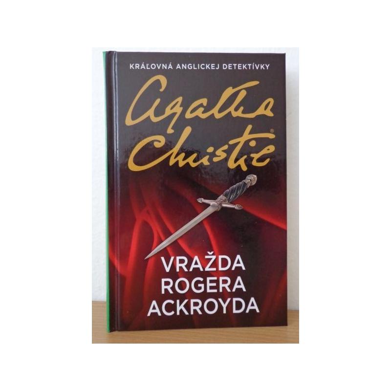 Kniha:  Vražda Rogera Ackroyda - Agatha Christie