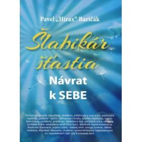 """Kniha:  Šlabikár šťastia - Pavel """"Hirax"""" Baričák"""