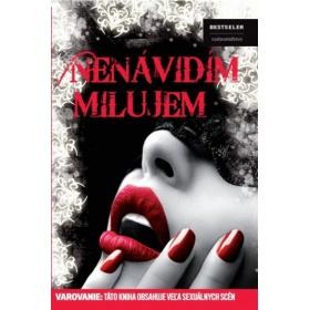 Kniha:  Nenávidím, milujem - Zuzana Bilavská