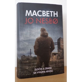 Kniha:  Macbeth - Jo Nesbo