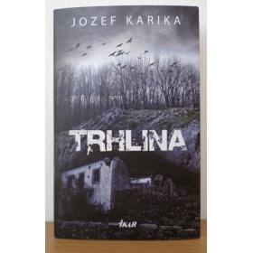 Kniha:  Trhlina - Jozef Karika