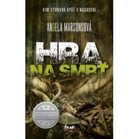 Kniha:  Hra na smrť - Angela Marsonsová