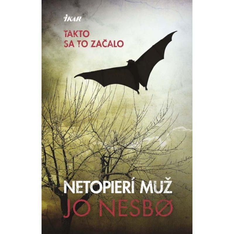 Kniha:  Netopierí muž - Jo Nesbo