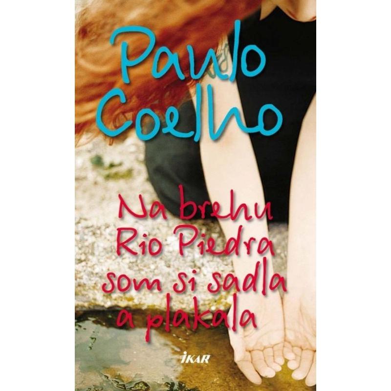Kniha:  Na brehu Rio Piedra som si sadla a plakala - Paulo Coelho